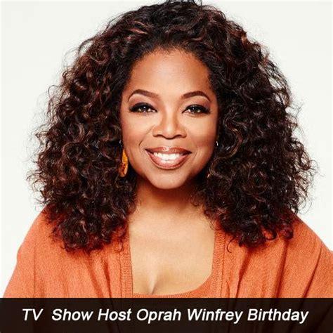 oprah winfrey birthday oprah winfrey tv show host birthday tut2learn