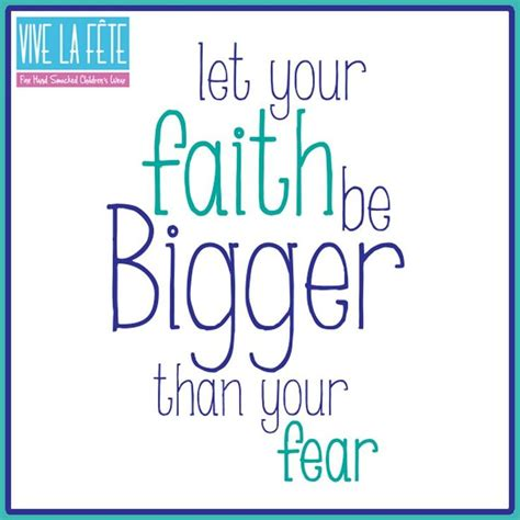 let your faith be bigger than your fear tattoo lyric let your faith be bigger than your fears lyrics