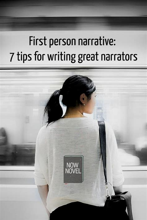 7 Tips For Great Photos by Person Narrative 7 Tips For Great Narrators Now Novel