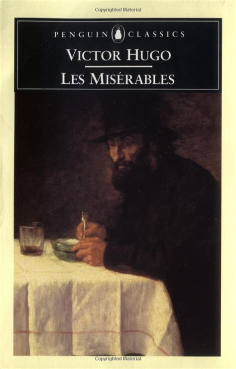 les miserables penguin clothbound 1846140498 les miserables by helen mailhot books i read in my teen years penguin classics