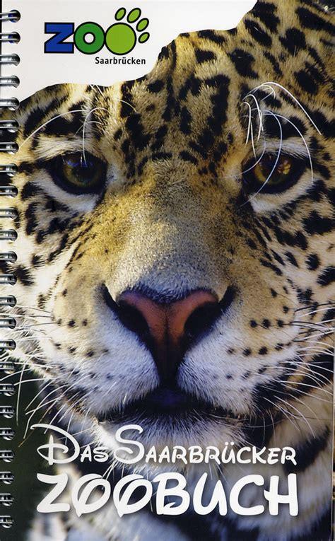 Zoologischer Garten Der Landeshauptstadt Saarbrücken by Les Zoos Dans Le Monde Zoo Saarbr 252 Cken