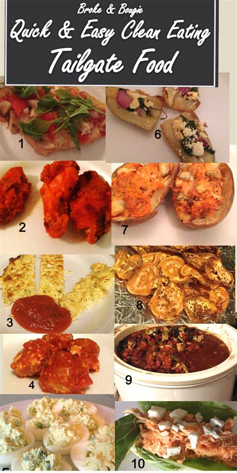 broke and bougie top 10 clean eating tailgate foods