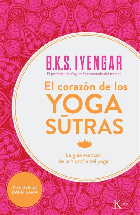 libro los yoga sutras de libro el coraz 243 n de los yoga sutras yoga en red
