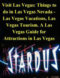 fun things to do in nevada visit las vegas things to do in las vegas nevada las