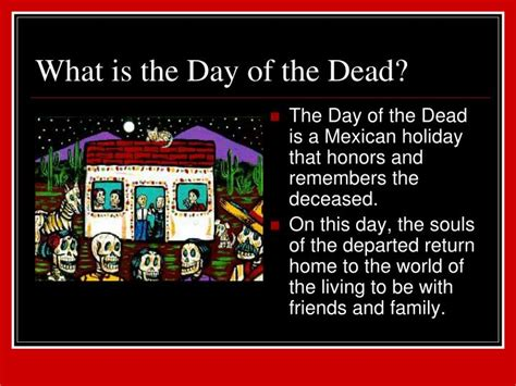 Ppt El D 237 A De Los Muertos Powerpoint Presentation Id Day Of The Dead Powerpoint