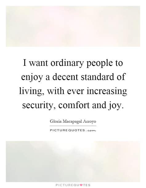 comfort and joy lyrics i want ordinary people to enjoy a decent standard of