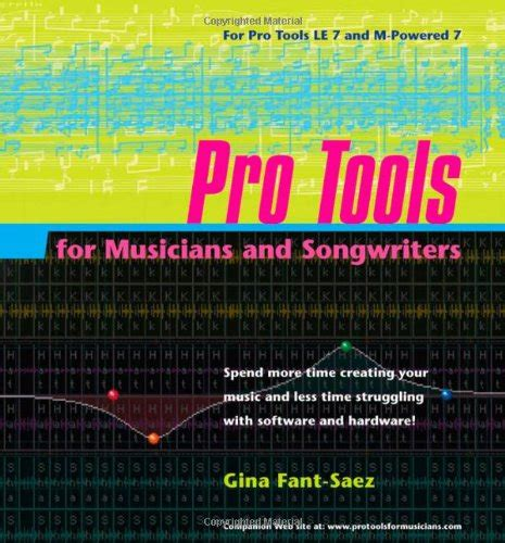 pro tools for and books pro tools for musicians and songwriters by fant saez