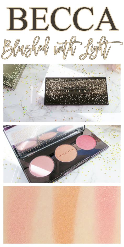 becca blushed with light becca blushed with light palette notes from my
