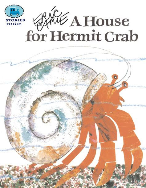 Eric Carle A House For Hermit Crab Hardcover eric carle official publisher page simon schuster canada
