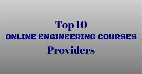 engineering courses top 10 online engineering courses providers