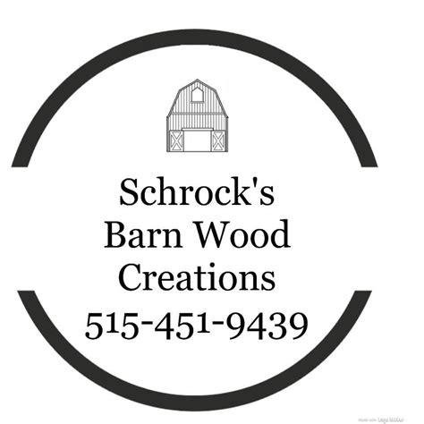 schrocks barn wood creations home facebook