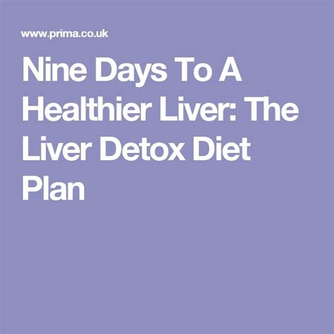 9 Day Liver Detox Diet Review by 25 Best Ideas About Liver Detox Diet On Liver