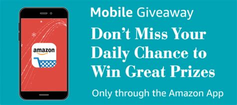 Amazon Mobile Giveaway - amazon app holiday mobile giveaways