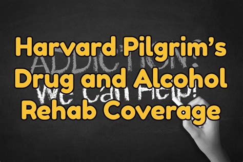 Does The Va Cover Detox by Harvard Pilgrim S And Rehab Coverage Best
