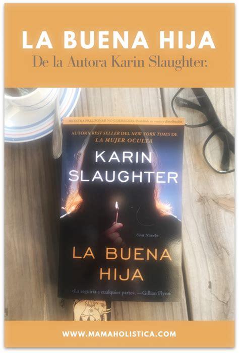 libro la buena hija novela la buena hija ya estar 225 disponible en octubre mam 225 hol 237 stica