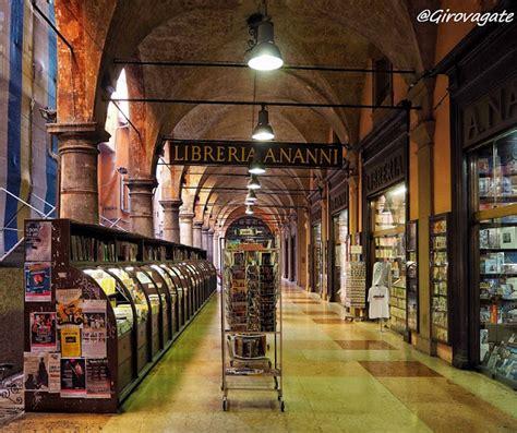 nanni libreria bologna bologna cosa vedere in 1 2 giorni itinerario a piedi