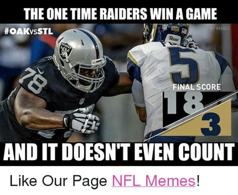 Nfl Memes Raiders - the one time raiders win agame ap images hoakvsstl final