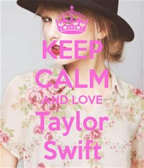 imagenes de keep calm and love taylor swift keep calm on pinterest keep calm taylor lautner and minions