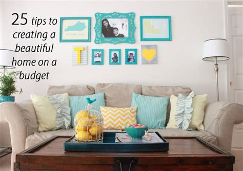 how to decorate your home how to decorate your home on a budget