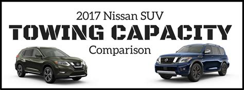 towing capacity nissan armada which 2017 nissan suv has the highest towing capacity