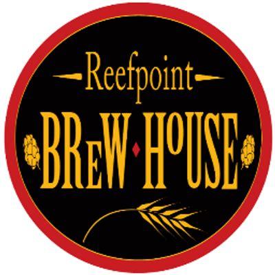 reefpoint brew house reefpoint brew house reefpointbrew twitter