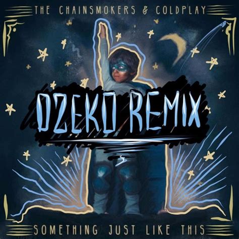 Like This Remixed by โหลด Mp3 เพลง The Chainsmokers Coldplay Something Just