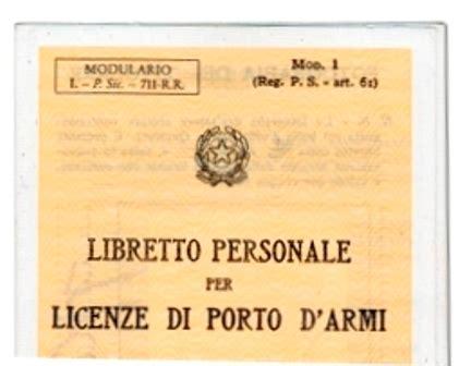 libretto personale per licenza di porto di fucile settembre 171 2015 171 consap provinciale roma