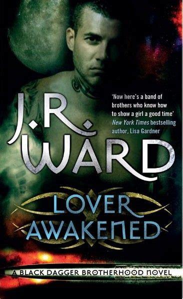 lover awakened black dagger brotherhood book 3 jr ward lover awakened