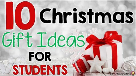 student christmas gift ideas 10 gift ideas for students create abilities