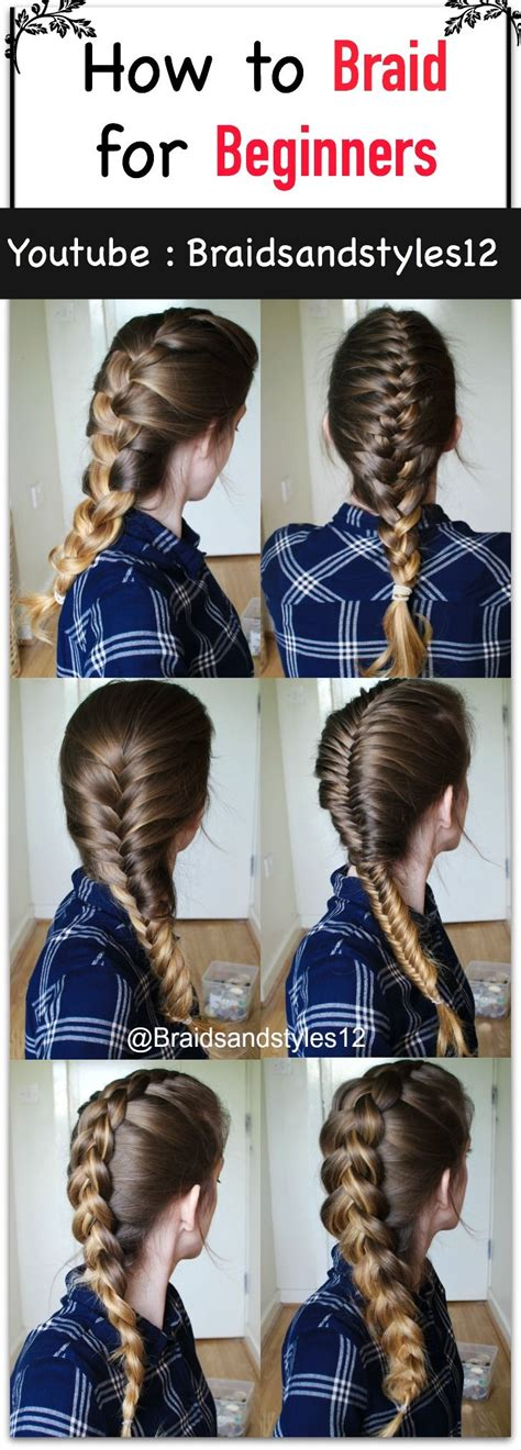 how to braid your own hair youtube 17 best images about girls on pinterest rainbow dash my