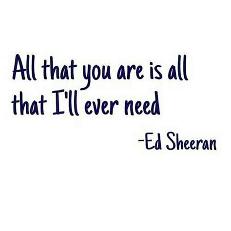 my comforter my all in all lyrics 19 best images about ed sheeran quotes on pinterest the