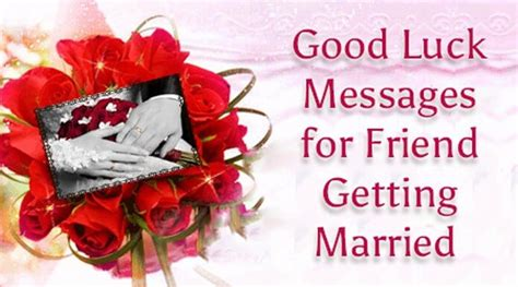 Wedding Wishes Luck by Luck Messages For Friend Getting Married