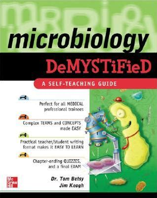 demystified strategies for a successful books microbiology demystified a self teaching guide by tom