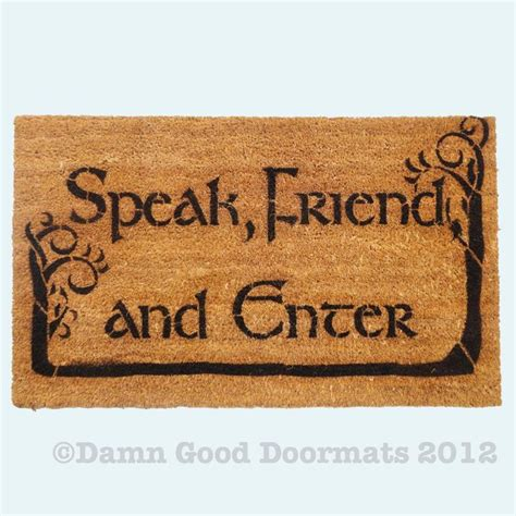felpudo speak friend and enter tolkien speak friend and enter doormat geek stuff