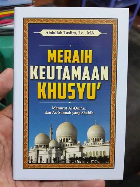 Buku Kitab Adab Bertemu Salam Dan Jabat Tangan buku saku meraih keutamaan khusyu menurut quran sunnah