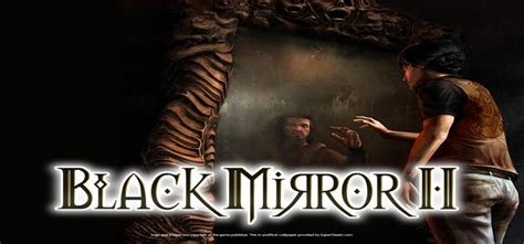 black mirror free download black mirror ii free download full version pc game