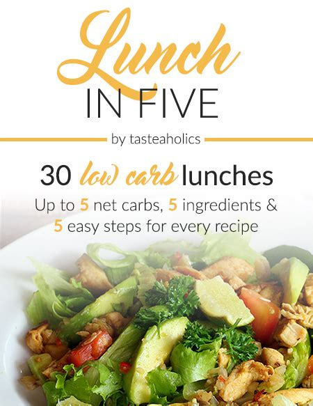 lunch in five 30 low carb lunches up to 5 net carbs 5 ingredients each keto in five books lunch in five 30 low carb lunches 5 ingredients up to