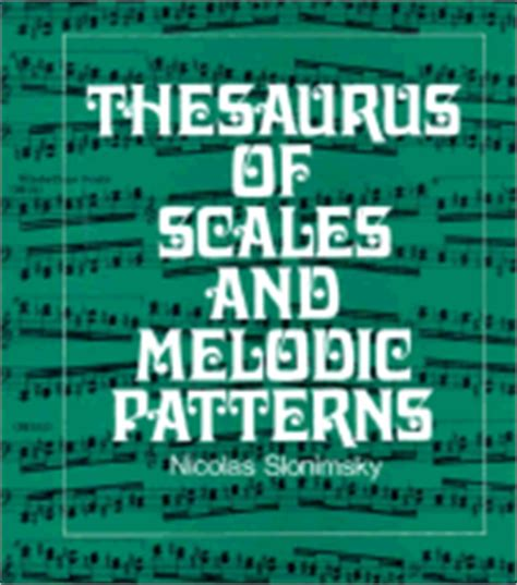 pattern thesaurus thesaurus of scales and melodic patterns book by nicolas