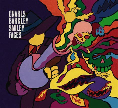 Gnarls Barkley Wants Us To Run by Gnarls Barkley Smiley Faces Lyrics Genius Lyrics