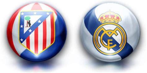 Calendrier R Madrid Vid 233 O Atl 233 Tico Madrid Vs Real Madrid Finale De La Coupe Du Roi