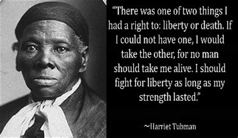 harriet tubman quotes biography pics for gt harriet tubman quotes
