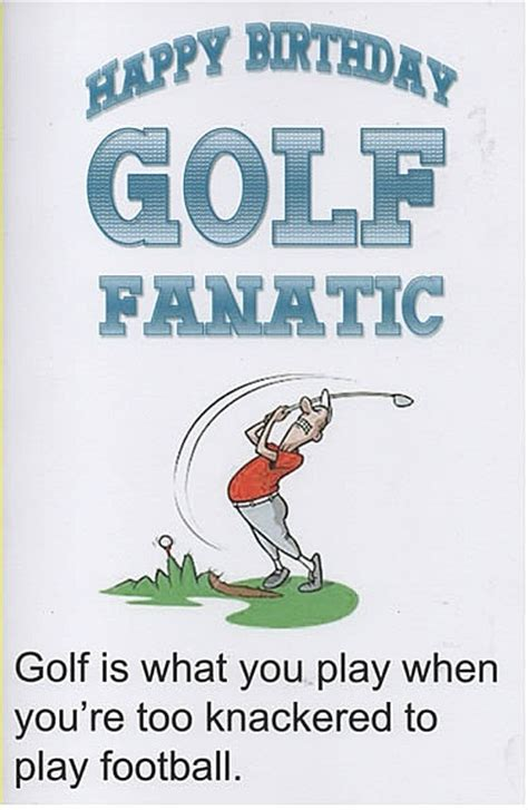 funny happy birthday golf funny birthday card happy birthday golf fanatic