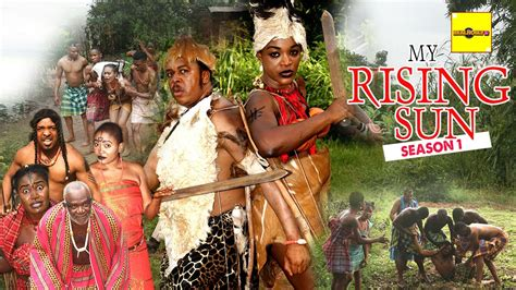 nollywood picture 2016 latest nigerian nollywood movies my rising sun 1