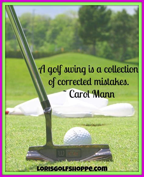 is swinging good a golf swing is a collection of corrected mistakes carol