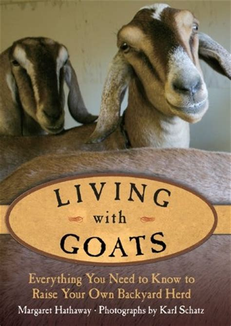how to raise goats in your backyard 19 best images about goats on pinterest mothers funny