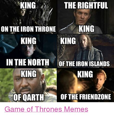 King Of The North Meme - 25 best memes about friendzone and game of thrones