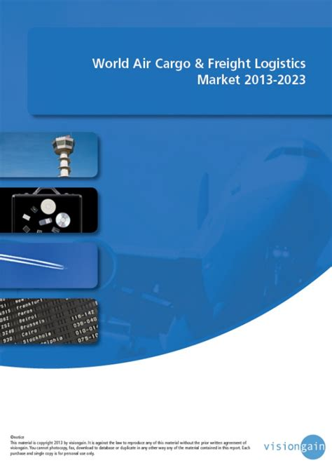 world air cargo freight logistics market 2013 2023
