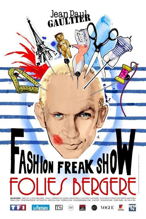 Folie Bergere Jean Paul by Jean Paul Gaultier Fashion Freak Show Folies Berg 232 Re