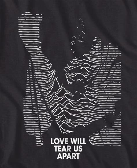 Will Tear Us Appart by Division Will Tear Us Apart Ian Curtis T Shirt In