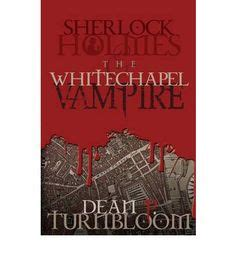 whitechapel the stand of sherlock books sherlock related books on